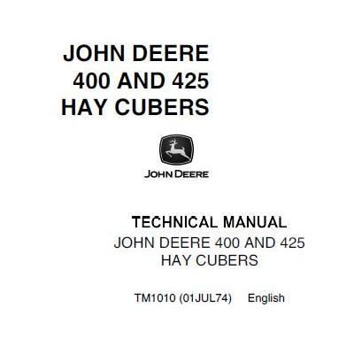 john deere 400 and 425 hay cubers repair technical manual service rh bobcatmanualonline com John Deere LX255 Wiring-Diagram John Deere Hydraulic System Diagram